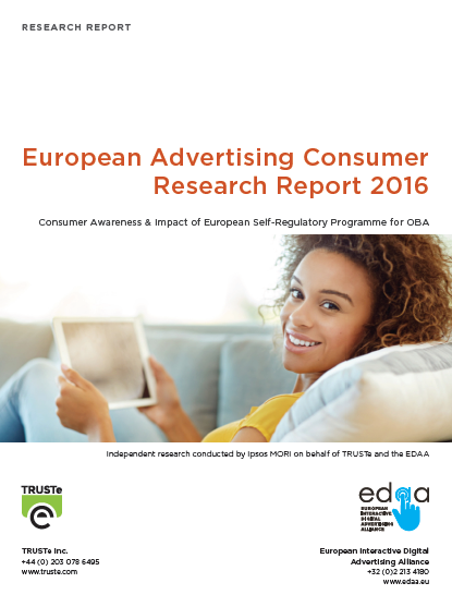 European Advertising Consumer Research Report 2016 | EDAA & TRUSTe 1 | Digital Marketing Community