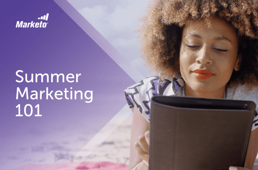 The Marketo's Summer Marketing Guide 101 will teach you how to design and implement a summer digital marketing strategy that will make this summer season your most impactful yet