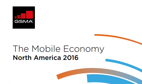 The Mobile Economy in North America, 2016 GSMA