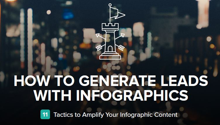 How to Generate Leads with Infographics: 11 Tactics to Amplify Your Infographic Content | Hubspot Guide
