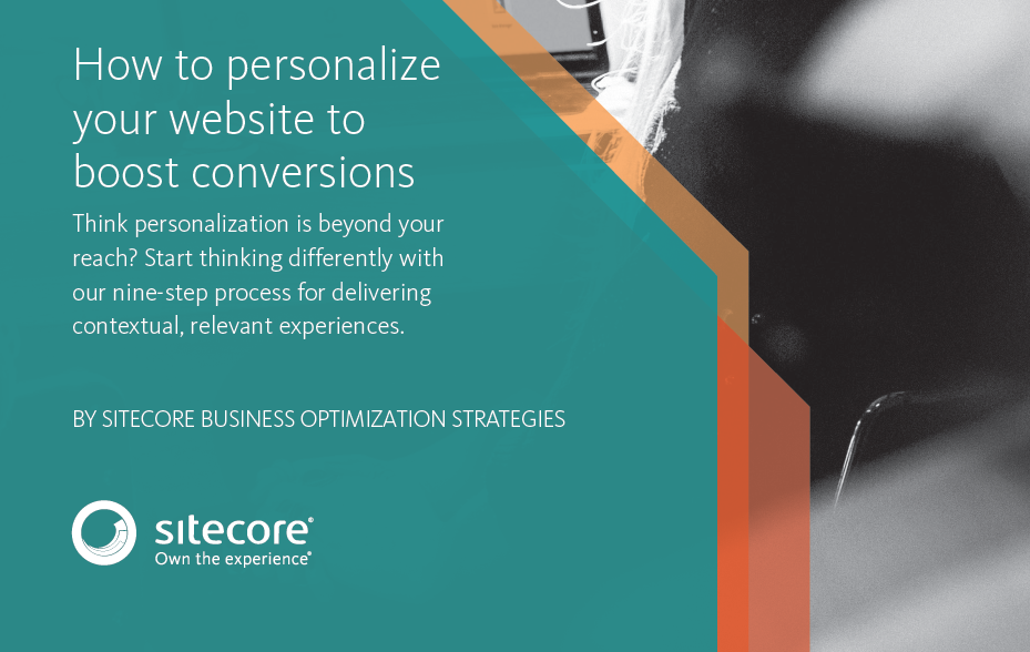 How to Personalize Your Website to Boost Conversions | Sitecore 3 | Digital Marketing Community