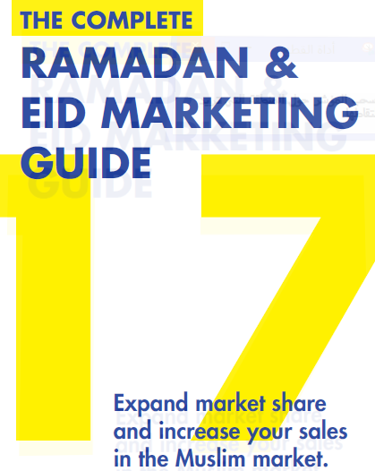 Ramadan & Eid Marketing Guide, 2017 | Ramadan Guide for Marketers