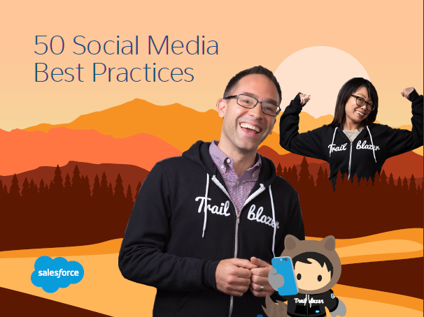 50 Social Media Best Practices Tips Provided by Salesforce