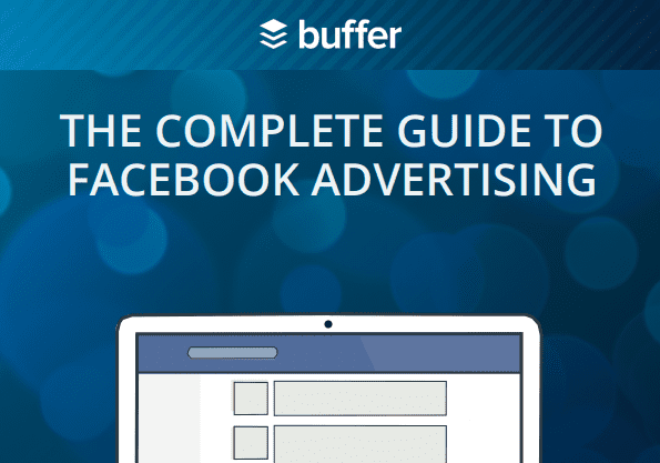 The Complete Guide to Facebook Advertising | Buffer