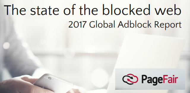 The State of the Blocked Web in 2017 PageFair