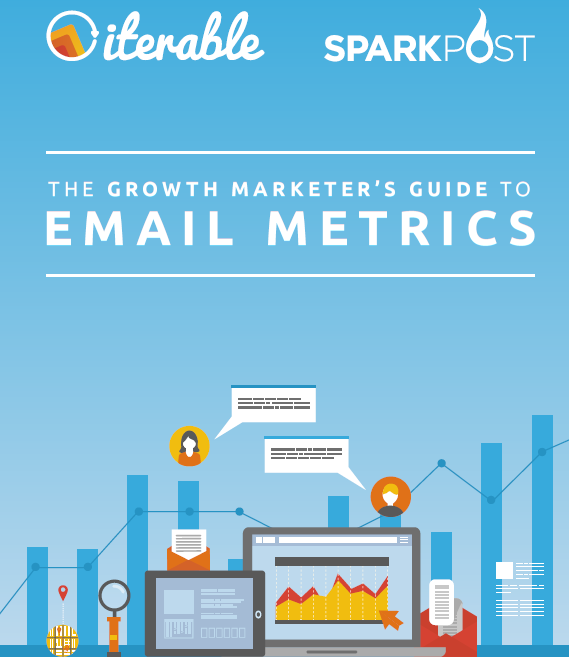 The Growth Marketer's Guide to Email Metrics | Iterable