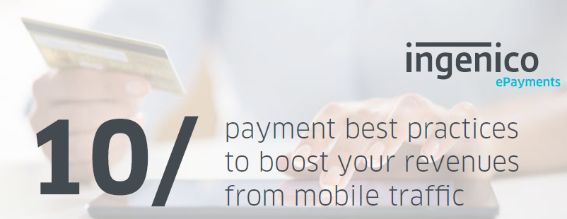 10 Payment Best Practices to Boost Your Revenues From Mobile Traffic