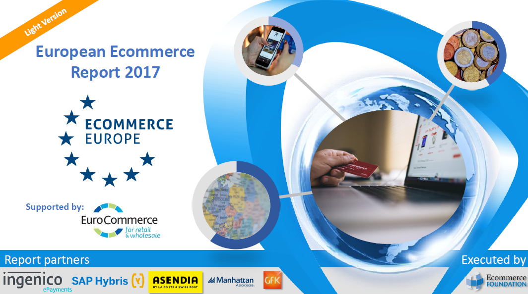 Report: European E-Commerce in 2017 | Ecommerce Foundation