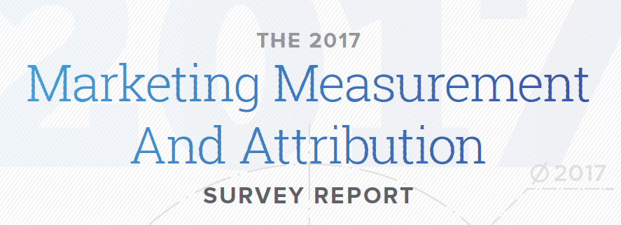 The 2017 Marketing Measurement and Attribution Demand Gen
