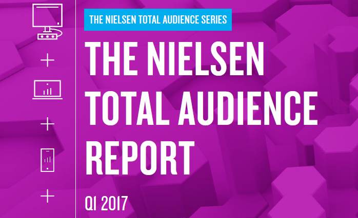 The Nielsen Total Audience Report. Q1 2017 Nielsen