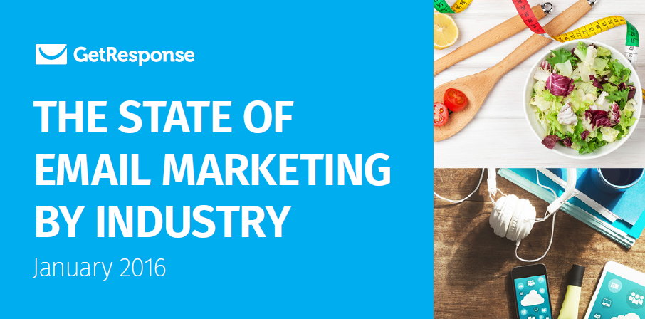 The State of Email Marketing by Industry in 2016   GetResponse