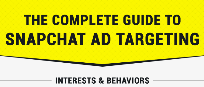 Infographic: The Complete Guide to Snapchat Ad Targeting | AdvertiseMint 1 | Digital Marketing Community