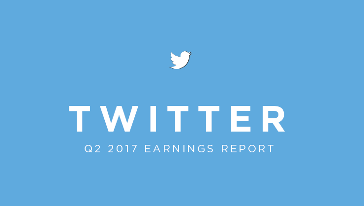 Twitter Q2 2017 Earnings Report