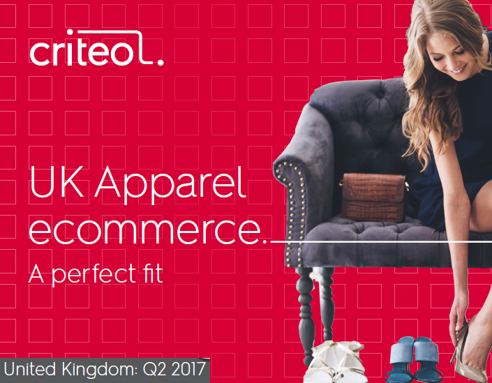 UK Apparel E-Commerce, Q2 2017 Criteo