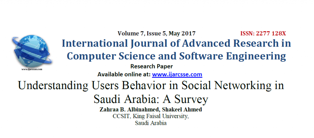 Understanding Users Behavior in Social Networking in Saudi Arabia A Survey, May 2017 IJARCSSE
