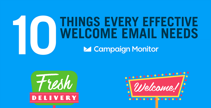 10 Things Every Effective Welcome Email Need | Campaign Monitor