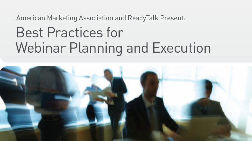 Best Practices for Webinar Planning and Execution | ReadyTalk & AMA 1 | Digital Marketing Community