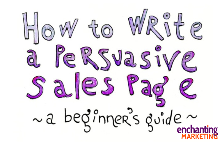 Infographic: How to Write a Persuasive Sales Page | Enchanting Marketing 1 | Digital Marketing Community