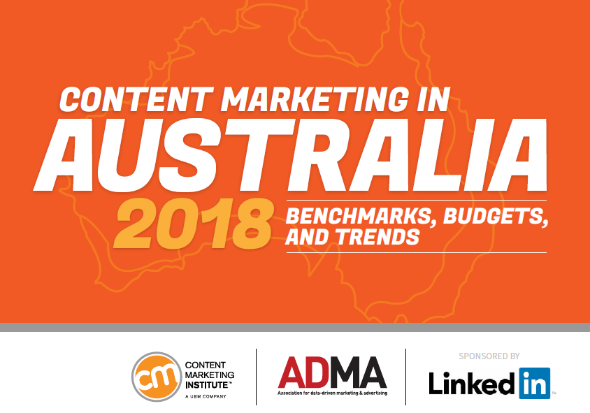 Content Marketing in Australia in 2018 | CMI | Digital Marketing Community