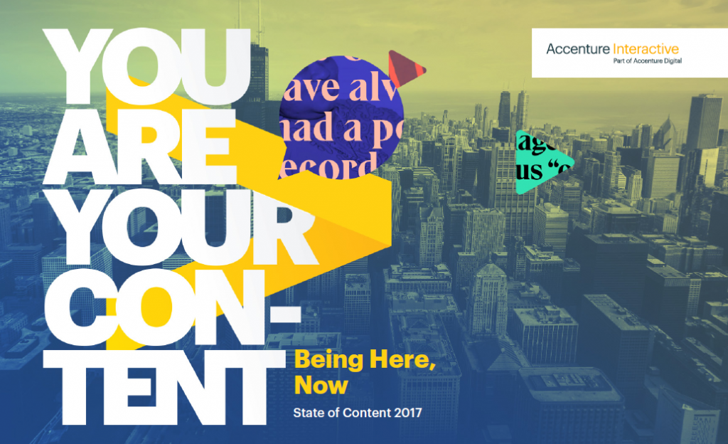 Report: State of Content 2017 | Accenture | Digital Marketing Community
