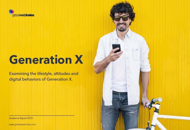 Generation X: The 2018 Trends to Know | GlobalWebIndex 3 | Digital Marketing Community