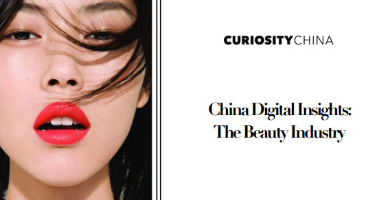 China Digital Insights The Beauty Industry, 2018 - CuriosityChina
