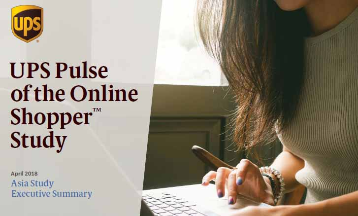 UPS Pulse of the Online Shopper: Asia Study, April 2018 | UPS 2 | Digital Marketing Community