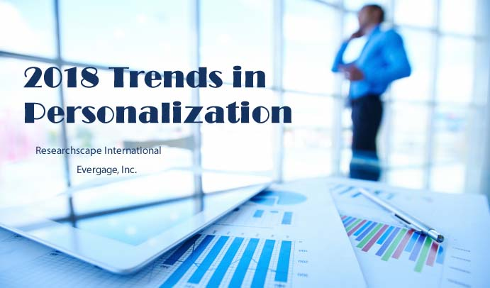 2018 Trends in Personalization in the US, UK, India, Canada and Germany | Evergage 1 | Digital Marketing Community