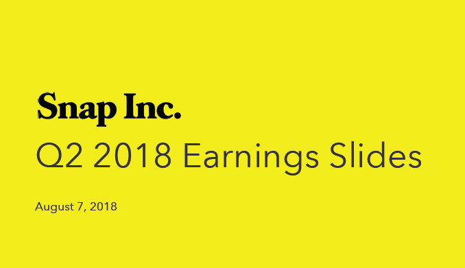 Snap Inc. Q2 2018 Earnings Report | Snap Inc. 2 | Digital Marketing Community