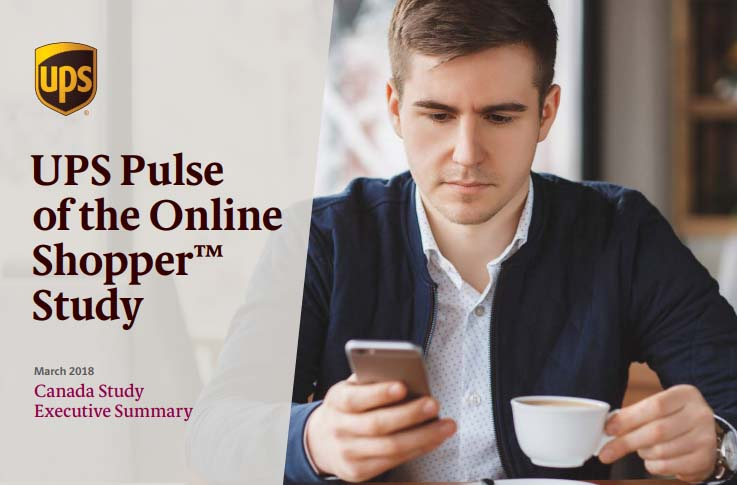 UPS Pulse of the Online Shopper: Canada Study, March 2018 | UPS 2 | Digital Marketing Community