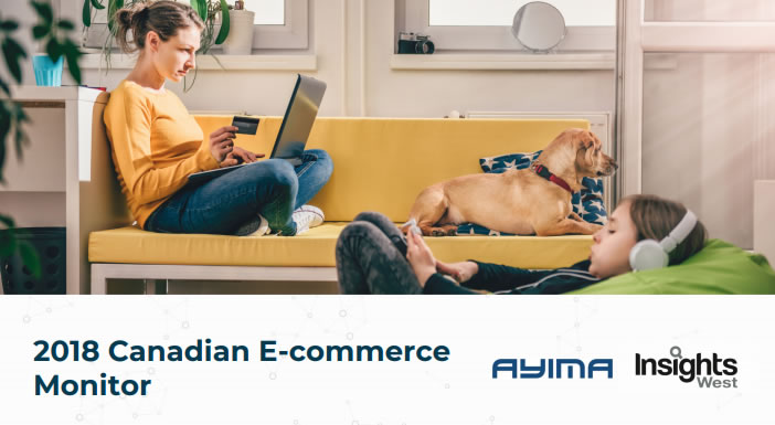 2018 Canadian E-Commerce Monitor | Ayima & Insights West 1 | Digital Marketing Community