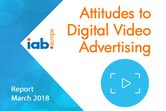 Attitudes to Digital Video Advertising, 2018 | IAB Europe 1 | Digital Marketing Community