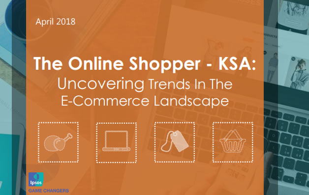 The Online Shoppers in KSA: Uncovering Trends in the E-Commerce Landscape, 2018 | Ipsos 1 | Digital Marketing Community
