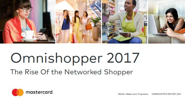 Omnishopper 2017: The Rise of the Networked Shopper | Mastercard 1 | Digital Marketing Community
