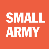 Small Army is an ad agency, but they're really not. They don't believe advertising works anymore and that building campaigns off key messages are outdated. They have been sharpening our storytelling skills for confident brands since 2002. They are listed as one of New England's top ad agencies by the Boston Business Journal and were recently recognized as one of Boston's top 10 small/hi-growth businesses by the Greater Boston Chamber of Commerce.
