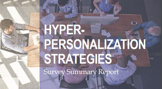 Hyper-Personalization Strategies Survey - Ascend2