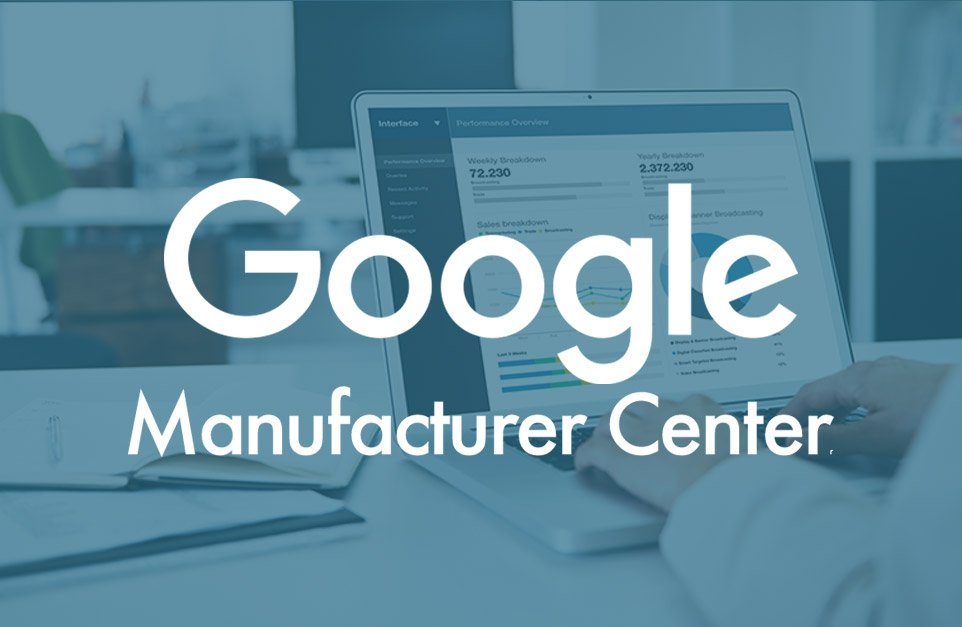 Google Manufacturer Center 1 | Digital Marketing Community