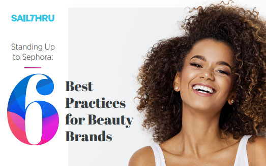 6 Best Practices for Beauty Brands - Tips for Marketers in the Beauty Industry