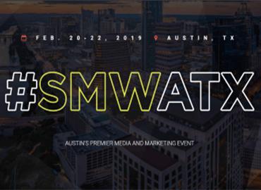 Social Media Week Austin (SMWATX) 2019