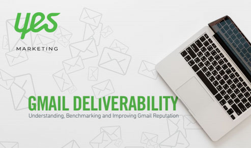 Gmail Deliverability Report: Understanding, Benchmarking & Improving Gmail Reputation, 2018 | Yes Marketing