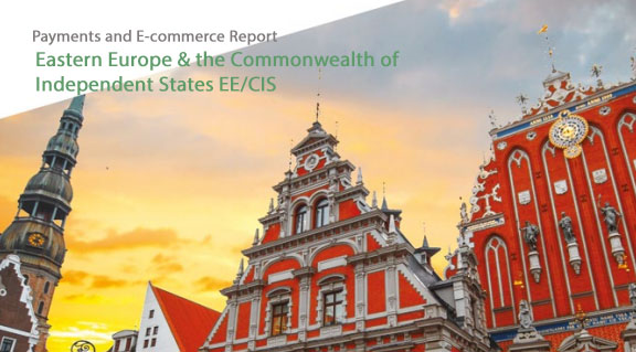 Payments and E-Commerce in Eastern Europe & the CIS, 2019 - PPRO
