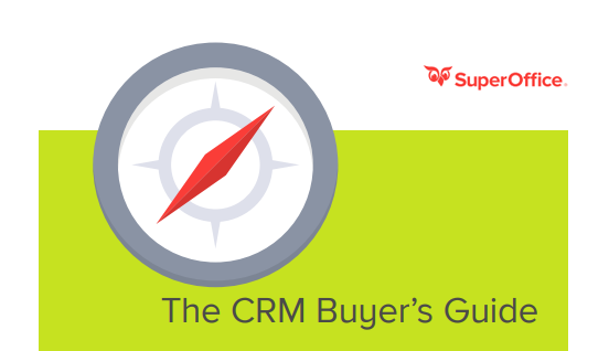 The CRM Buyer's Guide - SuperOffice