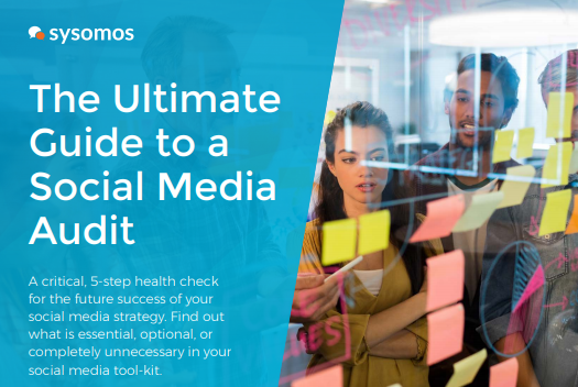 The Ultimate Social Media Audit Guide - Sysomos