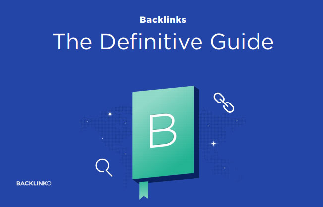Backlinks The Definitive Guide Backlinks tips - Backlinko