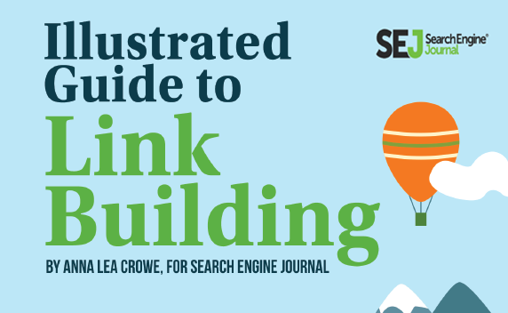 Link Building in 2019: How to Acquire & Earn Links That Boost Your SEO - Illustrated Guide to Link Building - SEJ