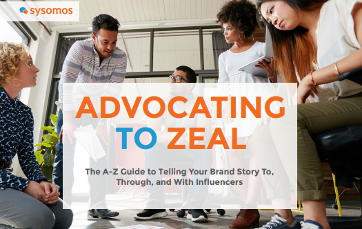 The A-Z Guide to Telling Your Brand Story To, Through, and With Influencers