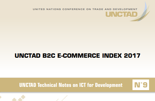 UNCTAD B2C E-Commerce Index 2017