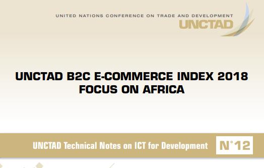UNCTAD B2C E-Commerce Index 2018 Focus on Africa