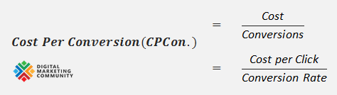 Cost Per Conversion (CPCon.) Calculation Formula - How to Calculate Cost Per Conversion (CPCon.)