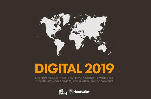 Digital in 2019 Report - We Are Social & Hootsuite